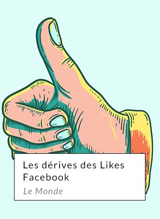 Les dérives des likes facebook - Le monde
