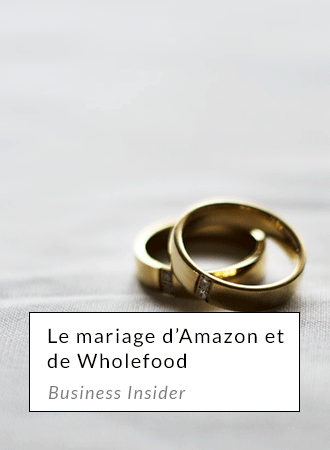 Le mariage d'amazon & wholefood - businessinsider