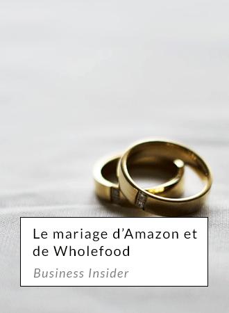 Le mariage d'amazon & wholefood - businessinsider