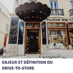 Enjeux et définition du drive-to-store