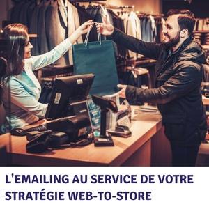 L'emailing au service de votre stratégie web-to-store