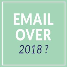 Email marketing : pourquoi ne va-t-il pas mourir en 2018 ?